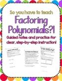 Factoring Polynomials Notes