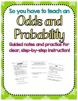 Odds and Probability Notes