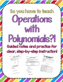 Operations with Polynomials Notes