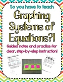 So you have to teach Systems of Equations?! Notes & Practi