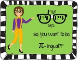 (Pi day) Pi-lingual?  Posters, Information & task cards re