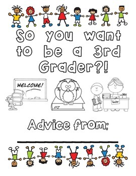 So you want to be a 3rd grader?! end-of-the-year packet