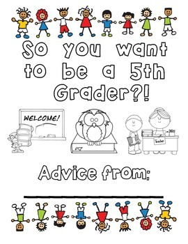 So you want to be a 5th grader?! end-of-the-year packet