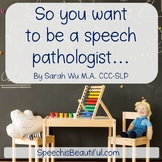 So you want to be a Speech Pathologist? - eBook for Prospe