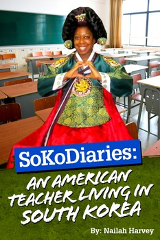 SoKoDiaries: An American Teacher Living in South Korea
