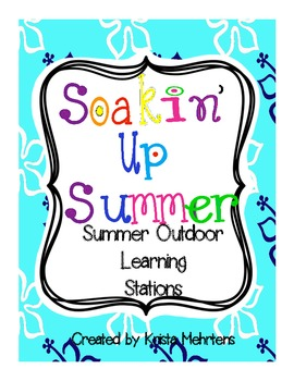 Soakin' Up Summer - Outdoor Summer Activities Learning Stations-FREEBIE