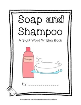 Soap AND Shampoo: Sight Word Reader and Writing Book