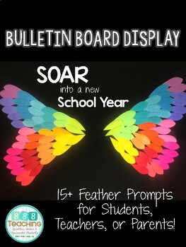 Wings/Feathers Back to School Bulletin Board Display (Soar into a New Year)