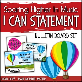 "I Can Bulletin Board Set ""Soaring Higher in Music"" based on National Standards"