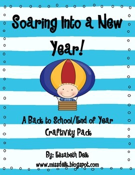 Soaring Into A New Year! {A Back to School Craftivity Pack}