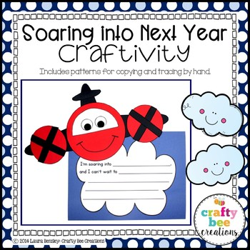 Soaring Into Next Year Craftivity (End of the Year)