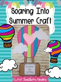 Soaring Into Summer Hot Air Balloon Craft: Summer Crafts: