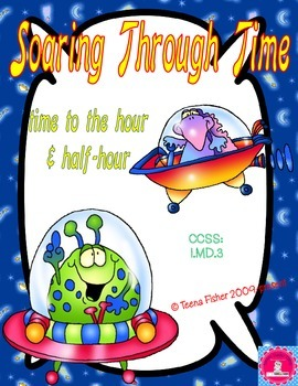 Soaring Through Time to the Hour and Half Hour First Grade