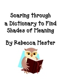 Soaring Through the Dictionary to Find Shades of Word Meanings