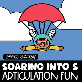 Soaring into S | Boom Cards | S Sound | Speech Therapy | Articulation Fun