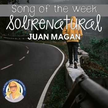 Sobrenatural Spanish Song Activities Packet / Song of the Week