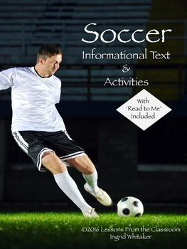 Soccer Informational Text and Activities