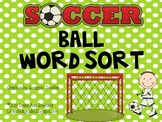 Soccer Ball  Vowel Sound -all Word Sort
