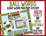 Ball Words Sight Word Mastery System-EDITABLE Soccer Ball Words
