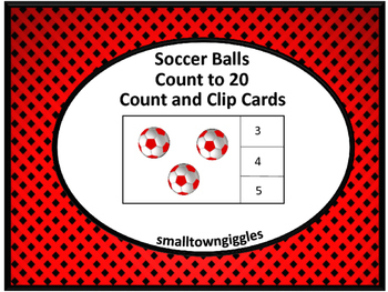 Task Cards Soccer Balls Count to 20 Count and Clip Task Cards Math Centers