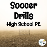 FREEBIE! High School PE Soccer Circuit Drills - Editable i