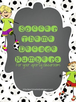 Soccer Decade Numbers 0-100