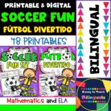 Soccer Fun - Futbol Divertido - Maths and ELA Printables - Dual Set