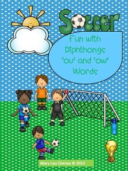 Soccer Fun with Diphthongs 'ou' and 'ow' Words
