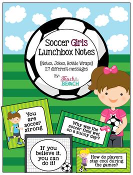 Soccer Girl Lunchbox Notes, Jokes, and Bottle Wraps