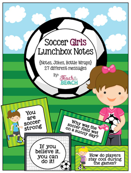 Soccer Girl Lunchbox Notes, Jokes, and Bottle Wraps