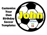 Soccer Happy Birthday Templates Bulletin Board Set