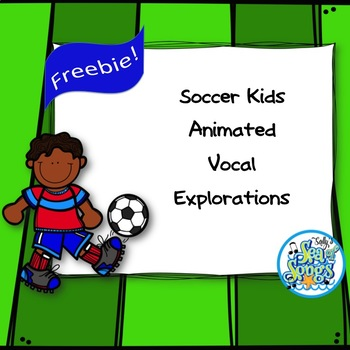 Soccer Kids Animated Vocal Explorations PowerPoint & Worksheet Sample