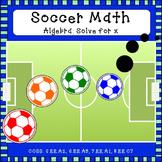 Soccer Math: Algebra (Solve for x)