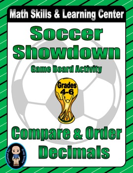 Soccer Math Skills & Learning Center (Compare & Order Decimals)