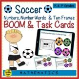 Soccer Numbers, Number Words & Ten Frames BOOM & Task Cards Match Game