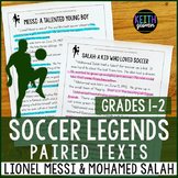 Soccer Paired Texts: Lionel Messi and Mohamed Salah (Grades 1-2)
