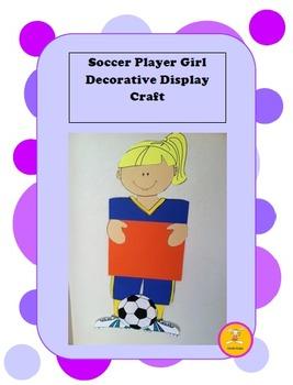 Soccer Player Girl Decorative Display/ Craft