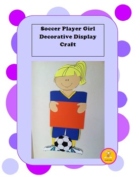 Soccer Player Girl Decorative Display/ Craft