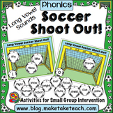 Long Vowel Sounds - Soccer Shoot Out!