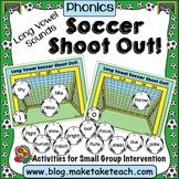 Long Vowel Sounds - Soccer Shoot Out!