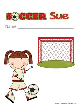 Soccer Sue Read Along Journal