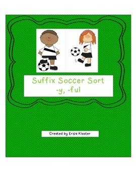 Soccer Suffix Sort -y, -ful