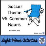 Soccer Theme Dolch Nouns