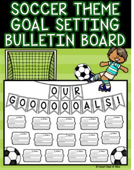 Soccer theme goal setting bulletin board by sweet class of mine tpt ibookread Read Online