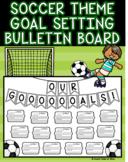 Soccer Theme Goal Setting Bulletin Board