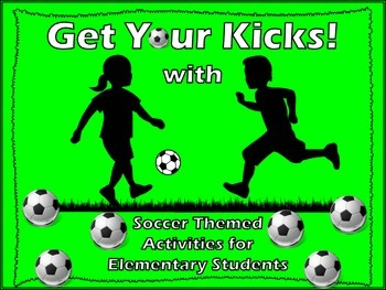 Soccer Themed CCSS Activities for Elementary Students