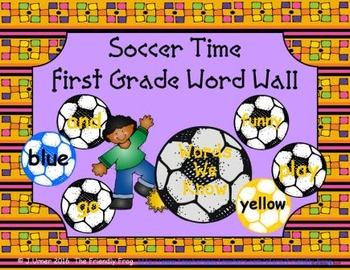 Soccer Time First Grade Word Wall