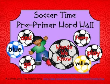 Soccer Time Pre-Primer Word Wall