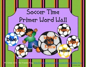 Soccer Time Primer Word Wall