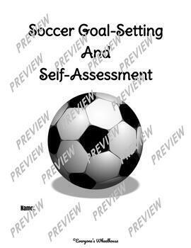 Soccer Unit Goal-Setting and Self-Assessment Rubric by Everyone\'s ...
